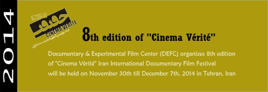 "8th edition of ""Cinema Vérité"""
